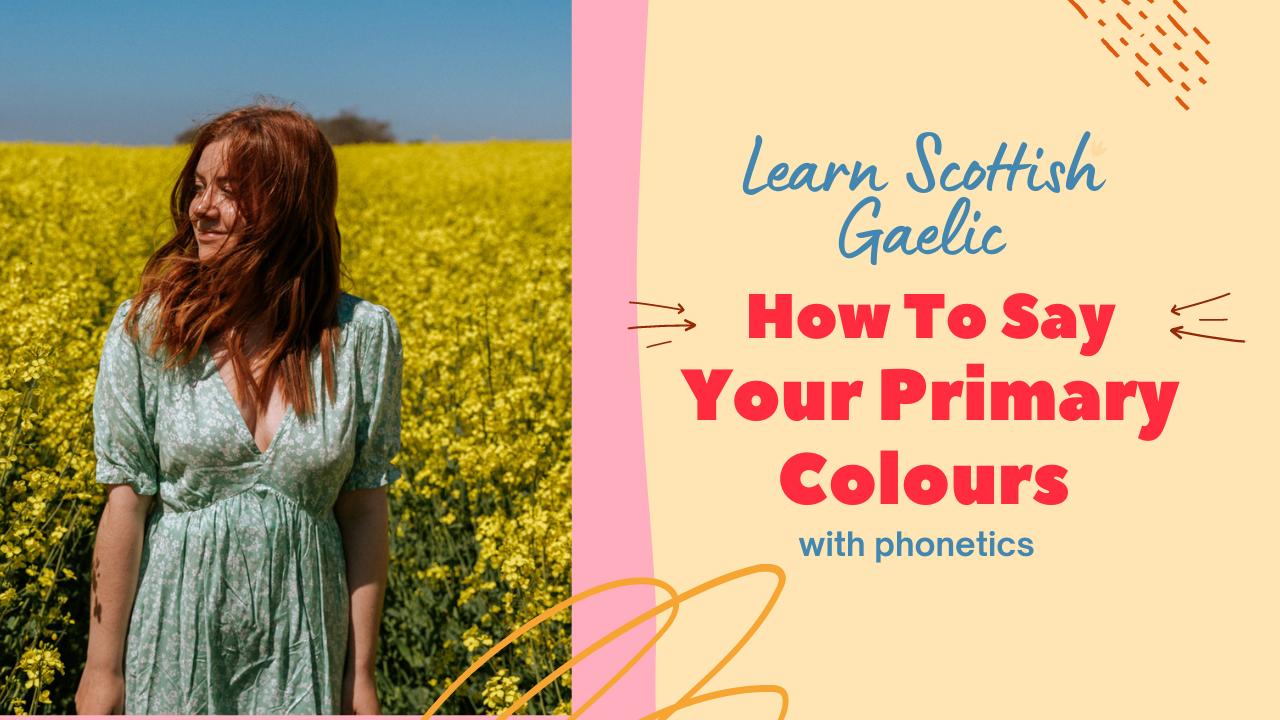 Scottish Gaelic Colours