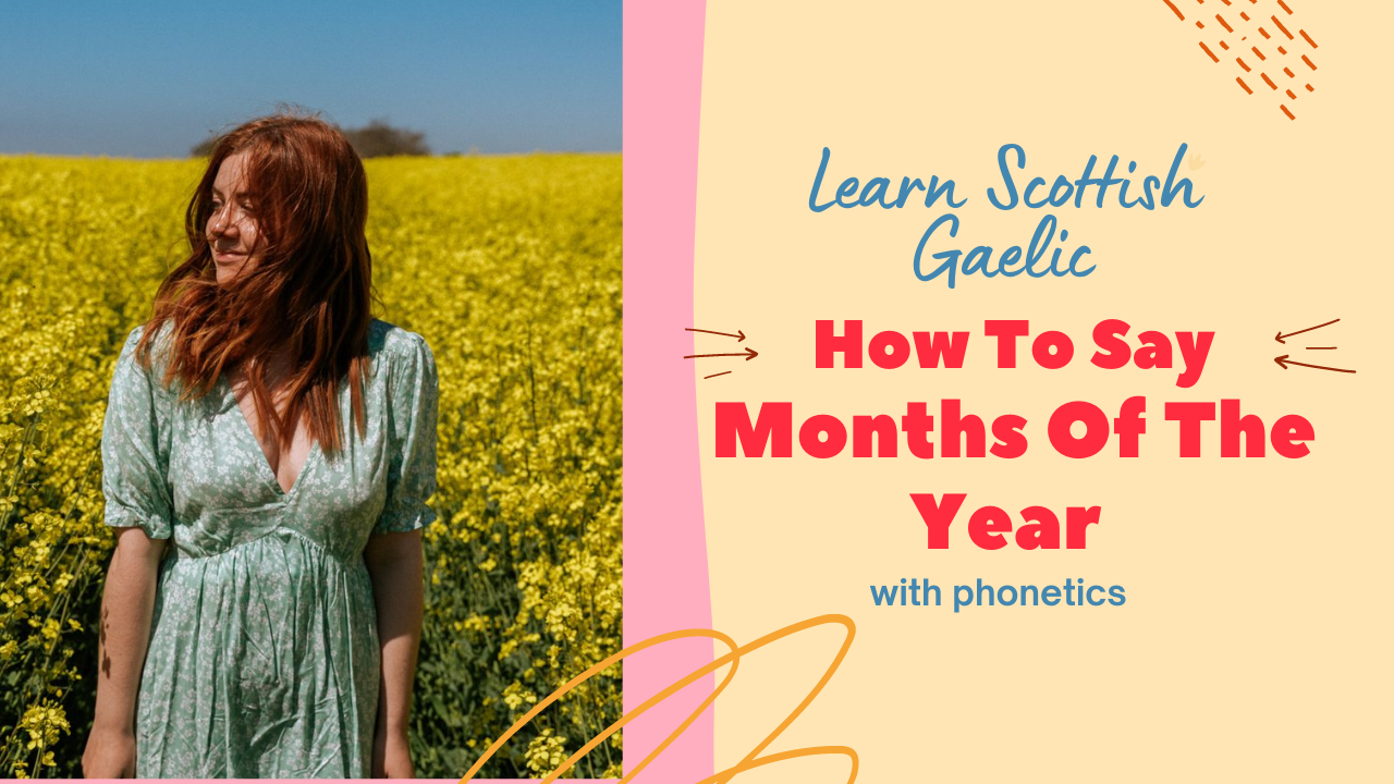 Scottish Gaelic Months Of The Year