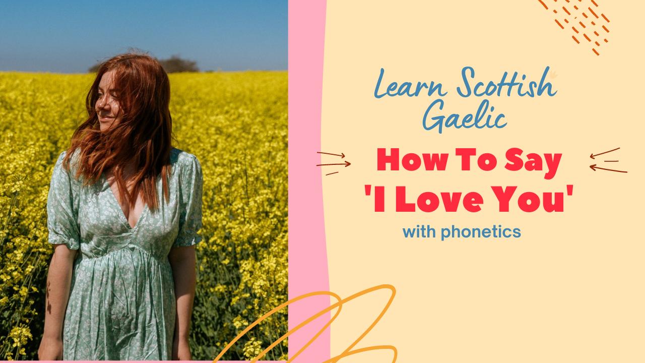 Scottish Gaelic I Love You