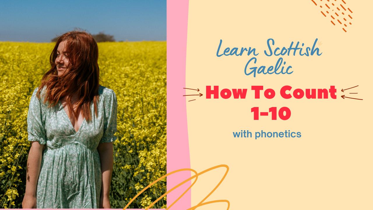 Scottish Gaelic Count 1-10