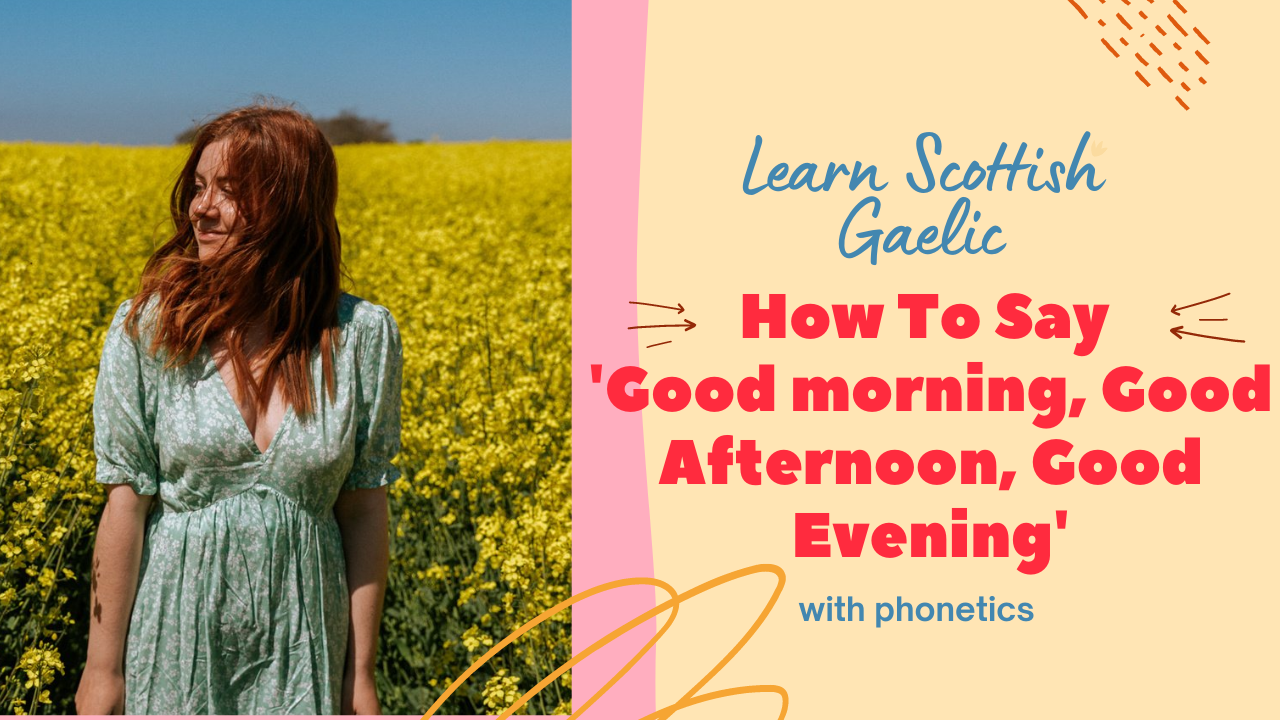 Scottish Gaelic Greetings