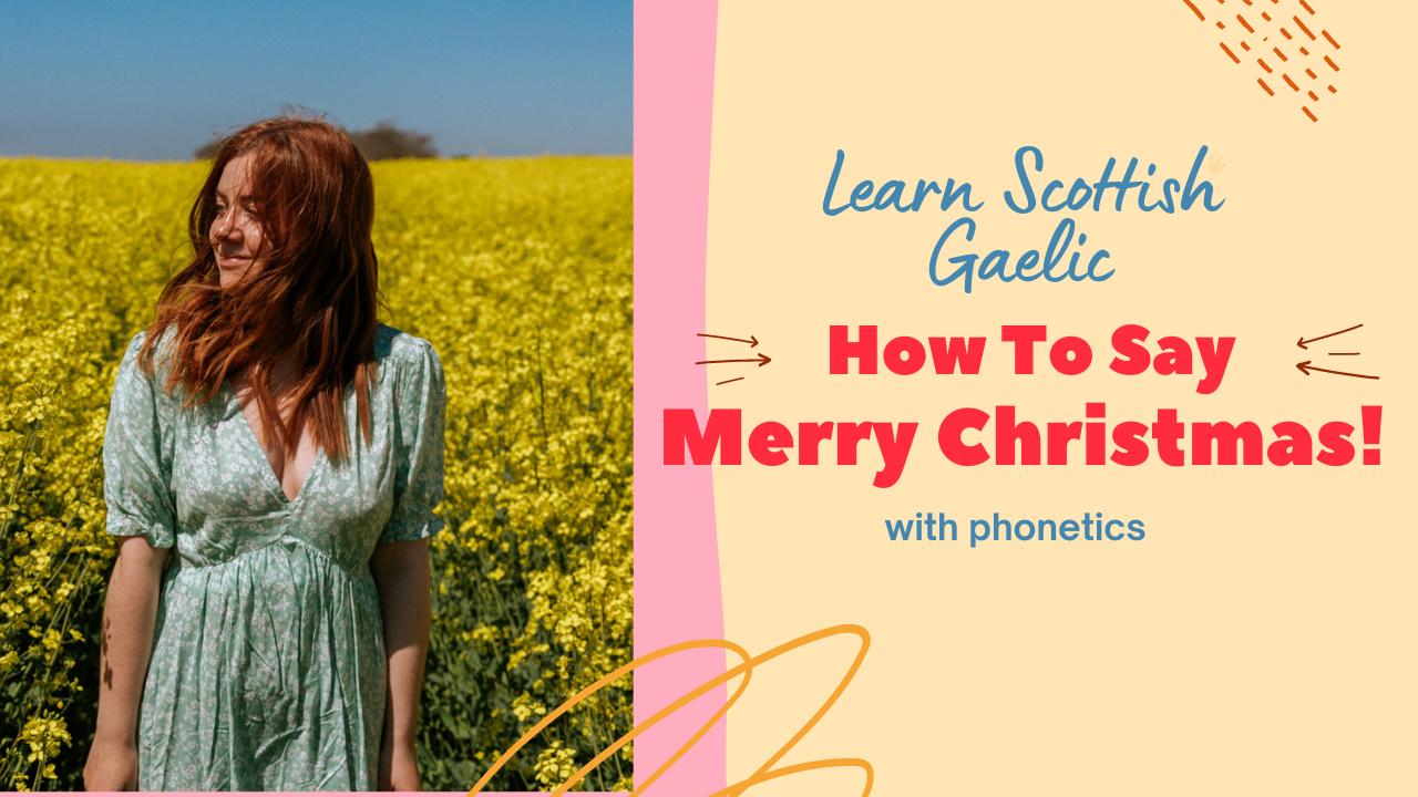 Scottish Gaelic Merry Christmas