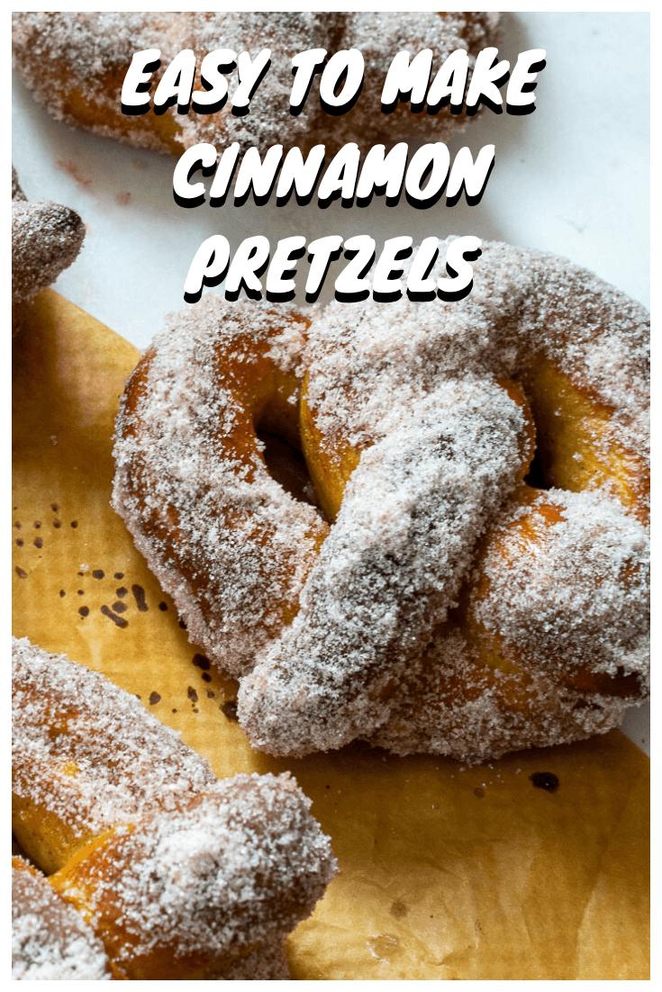 Easy Cinnamon Pretzels