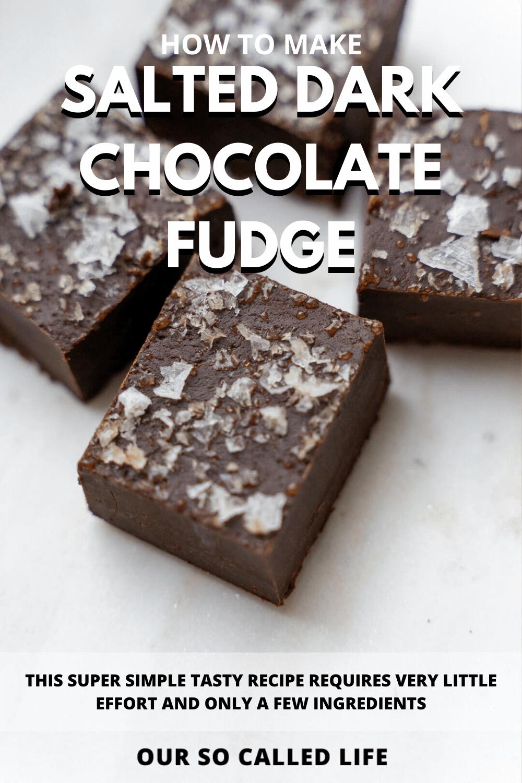 Sea Salt and Dark Chocolate Fudge