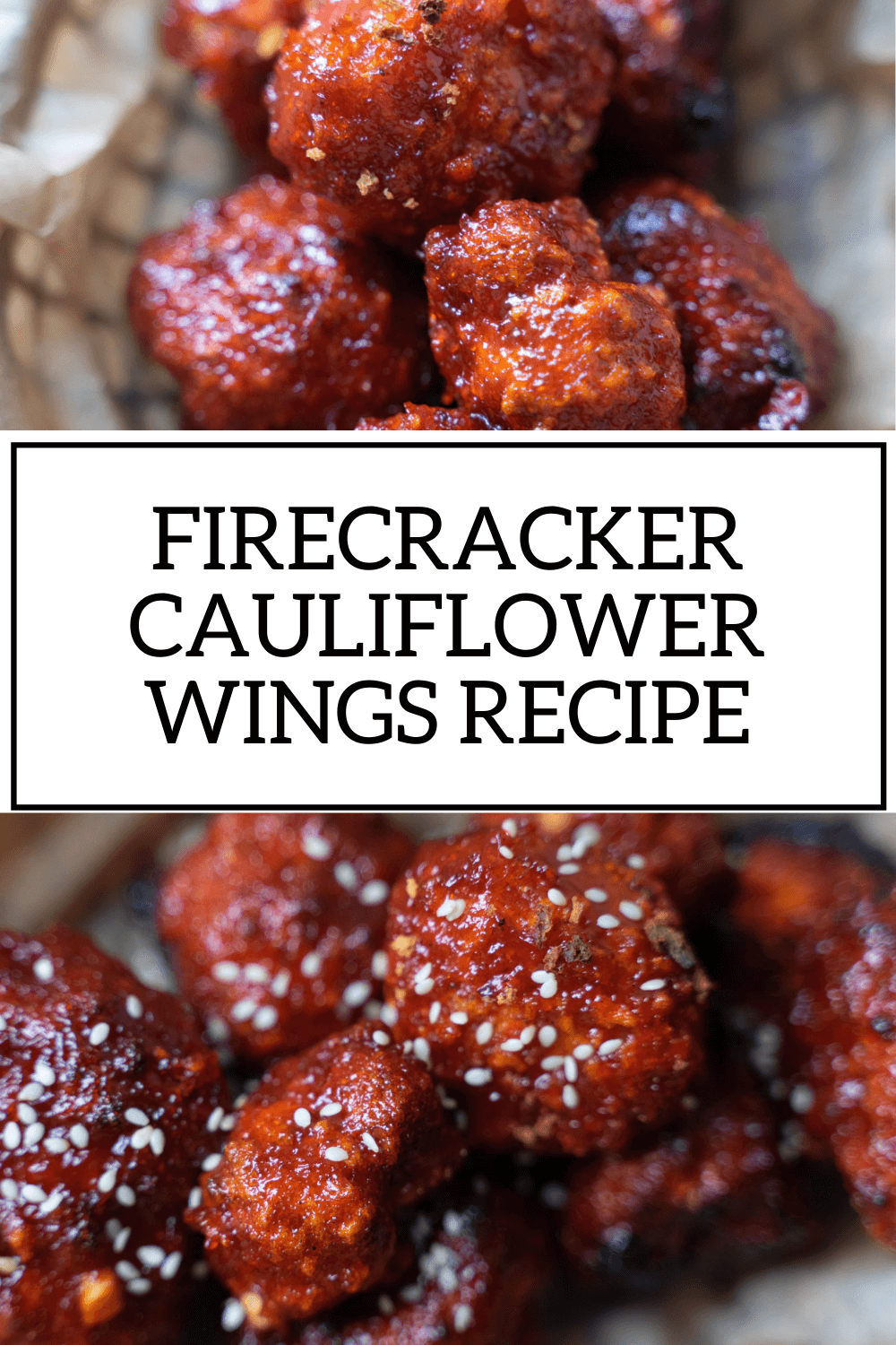 Firecracker Cauliflower Recipe