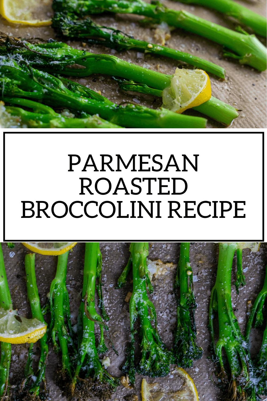 Roasted Parmesan Broccolini