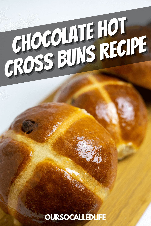 Chocolate Hot Cross Buns Recipe