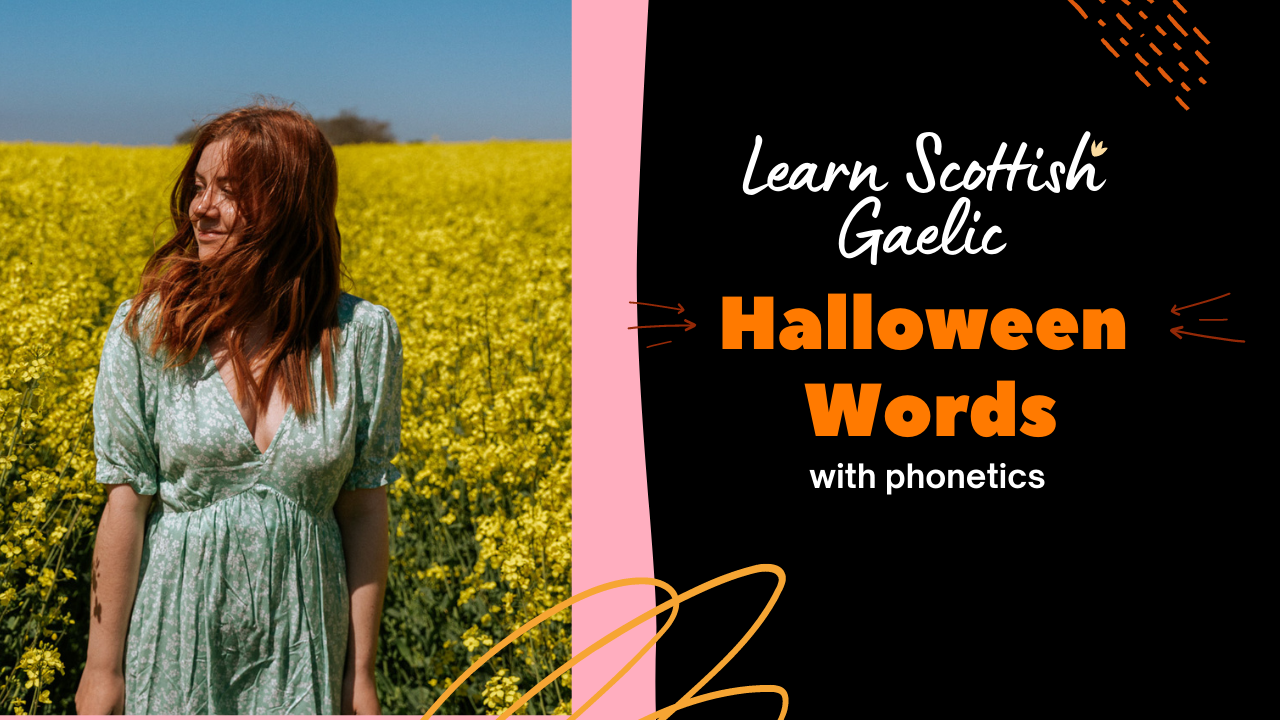 How to say Halloween Words in Scottish Gaelic